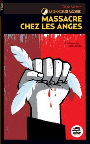 Massacre chez les anges